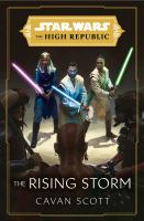 Star Wars: the Rising Storm (the High Republic)