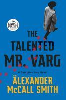The Talented Mr. Varg (Large Print)
