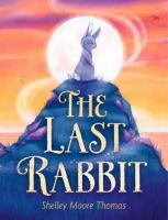 The last rabbit279 pages : illustrations, map ; 21 cm