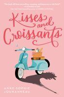 Kisses and Croissants