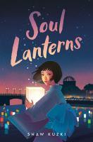 Soul lanterns162 pages ; 22 cm