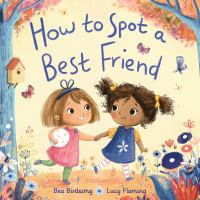 How to Spot A Best Friend
