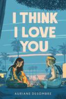 I Think I Love You