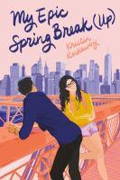 My Epic Spring Break (Up)