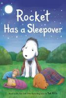 Rocket Has A Sleepover