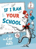 If I ran your school by the Cat in the Hat