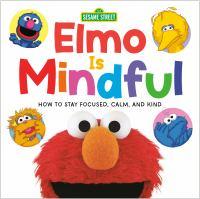 Elmo Is Mindful