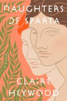 Daughters of Sparta : a novel