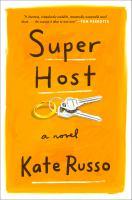 Super Host: A Novel