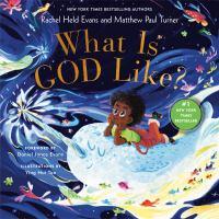 What is God like1 volume (unpaged) : color illustrations ; 24 cm