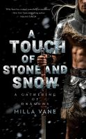 Cover of A Touch of Stone and Snow