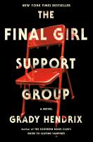 The final girl support group342 pages : illustrations ; 24 cm