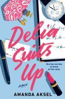Delia Suits up by Amanda Aksel