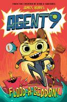 Agent 9. Flood-a-geddon!