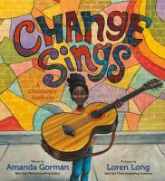 Change Sings A Children's Anthem