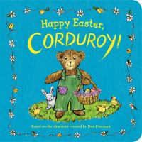 Happy Easter, Corduroy!