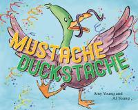 Mustache Duckstache
