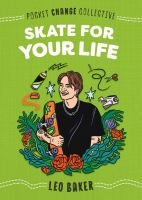 Skate for your Life