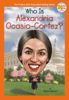 Who Is Alexandria Ocasio-Cortez?
