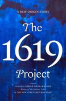 The 1619 Project: A New Origin Story
