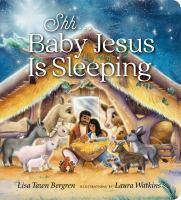 Shh, Baby Jesus Is Sleeping