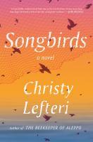 Songbirds : a novel