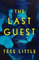 The last guest : a novelpages cm