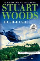 Hush-Hush [Large Print]