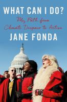 What Can I Do? by Jane Fonda