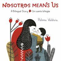 Nosotros means us