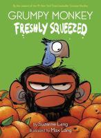 Grumpy monkey. 1, Freshly squeezed