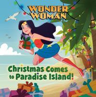 Christmas comes to Paradise Island!