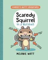 Scaredy Squirrel in a nutshellpages cm