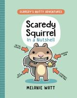 SCAREDY SQUIRREL IN A NUTSHELL 1--ON ORDER FOR HERRICK!