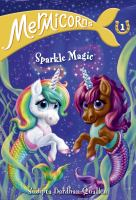 MERMICORNS #1: SPARKLE MAGIC