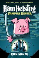 Ham Helsing, Vampire Hunter