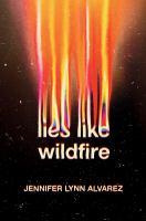 Lies Like Wildfire
