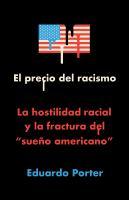 El precio del racismo