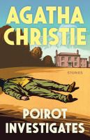 Poirot investigates : a Hercules Poirot collection
