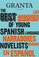 LOS MEJORES NARRADORES JoVENES EN ESPA₃OL / THE BEST OF YOUNG SPANISH-LANGUAGE NOVELISTS