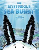 The Mysterious Sea Bunny