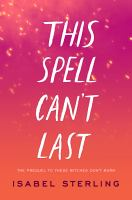 This Spell Can't Last