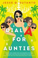 Dial A for aunties : a novel