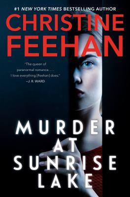 Feehan Murder at Sunrise Lake