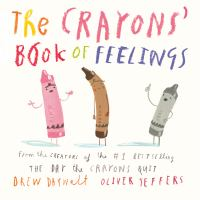 The crayons%27 book of feelings1 volume (unpaged) : color illustrations ; 18 cm