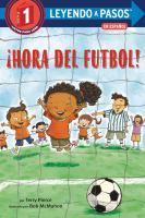 ¡Hora Del Futbol! (Soccer Time! Spanish Edition)