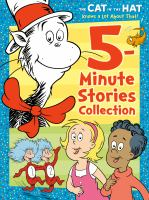 The Cat in the Hat Knows A Lot About That! 5-minute Stories Collection