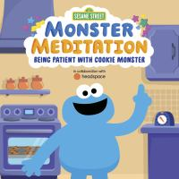 Monster Meditation: Being Patient With Cookie Monster