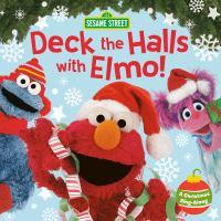 Deck the Halls With Elmo!