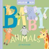 Hello, World! Baby Animals